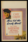 """Movie Posters:Drama, None But The Lonely Heart (RKO, 1944). Window Card (14"""" X 22""""). Drama. Starring Cary Grant, Ethel Barrymore, Barry Fitzgeral..."""