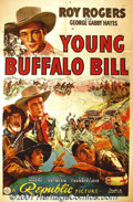 "Movie Posters:Western, Young Buffalo Bill (Republic, 1940) One-Sheet (27"" X 41""). BornLeonard Slye, Roy Rogers was signed to Republic when the stu..."