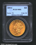 1859-S $20 MS61 PCGS. This is one of the finer pieces known, a good looking specimen with fields remarkably free of most...