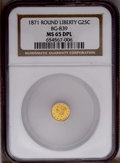 California Fractional Gold: , 1871 25C Liberty Round 25 Cents, BG-839, Low R.4, MS65 NGC.(#10700)...