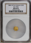 California Fractional Gold: , 1880 25C Indian Octagonal 25 Cents, BG-799X, R.3, MS64 NGC. NGCCensus: (10/6). PCGS Population (55/16). (#10650)...