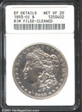 1893-CC $1--Rim Filed, Cleaned--ANACS. XF Details, Net VF20. White surfaces lacking luster due to the cleansing to which...