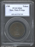 1789 Mott Token MS64 PCGS. Thick Planchet, Plain Edge. Breen-1020. Chocolate-brown surfaces are very well struck over th...
