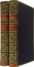 Books:First Editions, [George Cruikshank]. Blanchard Jerrold. The Life of GeorgeCruikshank. In Two Epochs. With Numerous Illustration...(Total: 3 Items)
