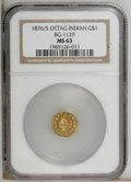 California Fractional Gold: , 1876/5 $1 Indian Octagonal 1 Dollar, BG-1129, R.4 MS63 NGC. NGCCensus: (2/5). PCGS Population (16/11). (#10940)...
