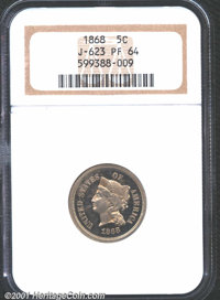 1868 5C Five Cents, Judd-623, Pollock-692, R.5-6, PR64 NGC. The obverse shows the head of Liberty similar to the Three C...