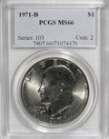 Eisenhower Dollars: , 1971-D $1 MS66 PCGS. PCGS Population (685/15). NGC Census: (505/36). Mintage: 68,587,424. Numismedia Wsl. Price for NGC/PCG...
