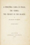 Books:First Editions, Charles Dickens. A Christmas Carol in Prose; The Chimes; TheCricket on the Hearth. Copyright Edition. Leipzig: ...