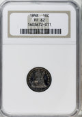 Proof Seated Dimes, 1858 10C PR62 NGC....