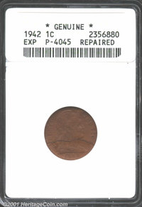1942 Cent, Unlisted in Judd, Pollock-4050, R-7(?)--Repaired--ANACS. Certified as genuine, but not graded. Type Two. Near...