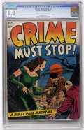 Golden Age (1938-1955):Crime, Crime Must Stop #1 (Hillman Publications, 1952) CGC FN 6.0 Cream to off-white pages....