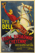 "Movie Posters:Western, From Broadway to Cheyenne (Monogram, 1932). One Sheet (27"" X41"")...."