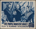 "Movie Posters:Action, The Purple Monster Strikes (Republic, 1945). Lobby Card (11"" X 14"")Chapter 3 -- ""Flaming Avalanche."" Action...."
