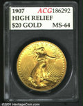 Additional Certified Coins: , 1907 $20 HIGHRELIEF