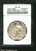 1925 Medal Norse MS 62 ANACS. ...(PCGS# 9450)