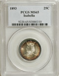 1893 25C Isabella Quarter MS65 PCGS. A strongly lustrous beauty that sports brilliant centers and bands of ocean-blue an...