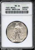 1925 Medal Norse MS 64 ANACS. Thick. Brilliant and lustrous with a few small abrasions....(PCGS# 9450)
