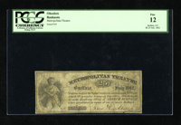 Buffalo, NY- Metropolitan Theatre 25¢ July 1862 This issue was redeemable in sums of $1 or more. PCGS Choice Fine 1...
