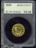 Additional Certified Coins: , 1825 $2 1/2