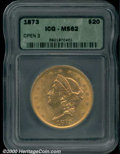 Additional Certified Coins: , 1873 $20 OPEN 3