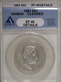 Coins of Hawaii: , 1883 50C Hawaii Half Dollar--Cleaned--ANACS. XF40 Details. NGCCensus: (17/246). PCGS Population (38/367). Mintage: 700,000...