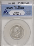 Coins of Hawaii: , 1883 25C Hawaii Quarter--Cleaned--ANACS. XF45 Details. NGC Census: (14/677). PCGS Population (33/1185). Mintage: 500,000. ...