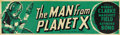 "Movie Posters:Science Fiction, The Man from Planet X (United Artists, 1951). Banner (24"" X82"")...."