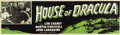 """Movie Posters:Horror, House of Dracula (Realart, R-1950). Banner (24"""" X 84"""")...."""