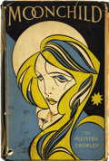 Books:First Editions, Aleister Crowley. Moonchild....