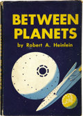 Books:First Editions, Robert A. Heinlein. Between Planets....