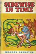 Books:Signed Editions, Murray Leinster [pseudonym of Will Jenkins]. Sidewise in Time and Other Scientific Adventures. Chicago: Shasta P...