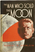 Books:First Editions, Robert A. Heinlein. The Man Who Sold the Moon: Harrimanand the Escape from Earth to the Moon! Chicago: Shas...