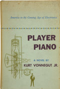 Books:First Editions, Kurt Vonnegut, Jr. Player Piano. New York: CharlesScribner's Sons, 1952. . ...