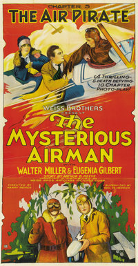 "The Mysterious Airman (Weiss Brothers Artclass Pictures, 1928). Three Sheet (41"" X 81"") Chapter 5 -- ""The..."