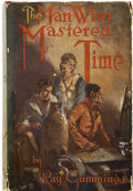 Books:First Editions, Ray Cummings. The Man Who Mastered Time....