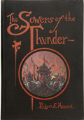 Books:First Editions, Robert E. Howard. The Sowers of the Thunder....