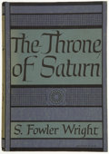 Books:First Editions, S. Fowler Wright. The Throne of Saturn....