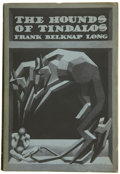 Books:First Editions, Frank Belknap Long. The Hounds of Tindalos....