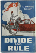 Books:First Editions, L. Sprague de Camp. Divide and Rule....