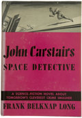 Books:First Editions, Frank Belknap Long. John Carstairs SpaceDetective....