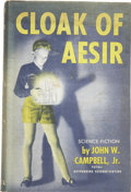 Books:First Editions, John W. Campbell, Jr. Cloak of Aesir. [Chicago:] ShastaPublishers, [1952]. . ...