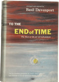 Books:First Editions, [Olaf Stapledon]. Basil Davenport, editor. To the End of Time:The Best of Olaf Stapledon. New York: Funk & Wagn...