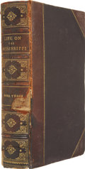 Books:First Editions, Mark Twain [Samuel L. Clemens]. Life on the Mississippi.Boston: James R. Osgood and Company, 1883.. ...