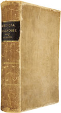 Books:First Editions, John H[err]. Musser, M. D. A Practical Treatise on MedicalDiagnosis...
