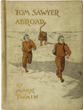 Books:First Editions, Mark Twain [Samuel L. Clemens]. Tom Sawyer Abroad. New York:Charles L. Webster & Company, 1894.. ...