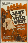"Movie Posters:Short Subject, Last of the Wild West (RKO, 1951). One Sheet (27"" X 41""). ShortSubject...."