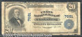 National Bank Notes:West Virginia, Union National Bank of Clarksburg, WV, Charter #7681. 1902 $20 ...