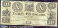 Obsoletes By State:Ohio, $10, The Franklin Silk Company, Franklin, Portage Co, OH, CU. A...