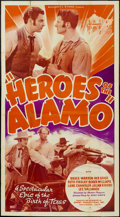 "Movie Posters:War, Heroes of the Alamo (Sunset Productions, 1937). Three Sheet (41"" X81""). War...."