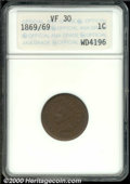 1869/69 1C VF 30 ANACS. Breen-1977. This is a scarce variety that shows repunching north on the last two digits in the d...